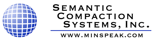 Semantic Compaction Systems, Inc. www.minspeak.com